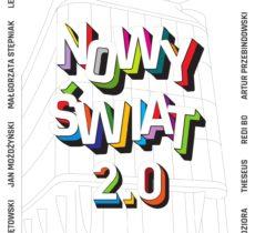 plakat wystawy Nowy Świat 2.0